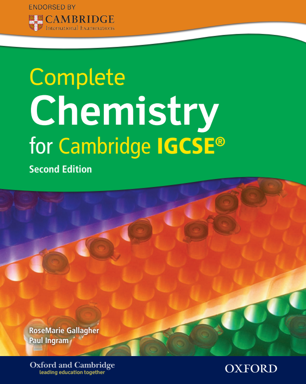 COMPLETE CHEMISTRY FOR CAMBRIDGE IGCSE RoseMarie Gallagher Paul Ingram